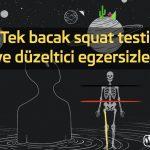Tek bacak squat testi ve düzeltici egzersizler
