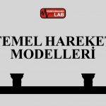 Temel Hareket Modelleri
