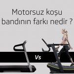 Motorsuz koşu bandlarının farkı nedir ?